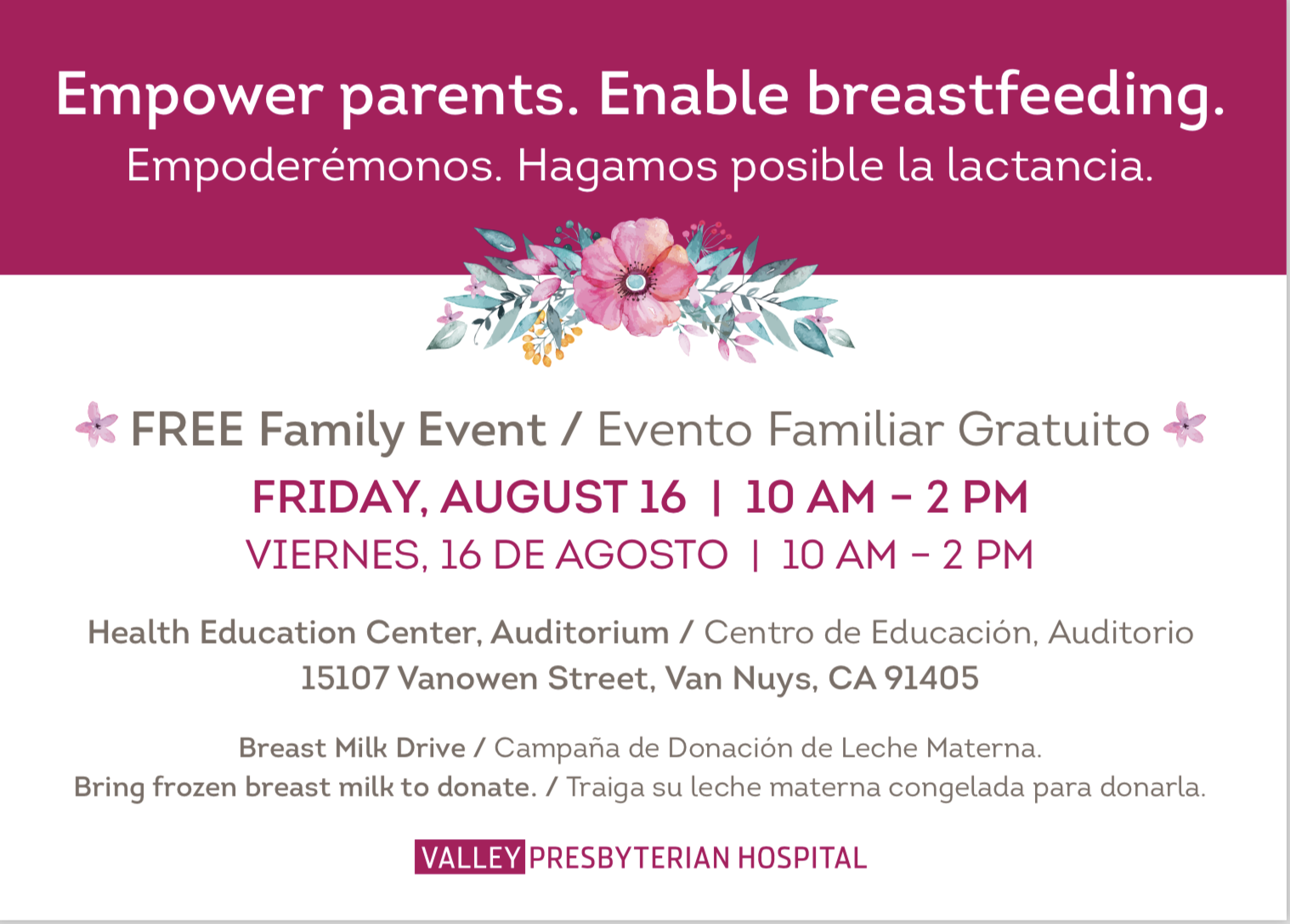 Empower Parents. Enable Breastfeeding. Breast Milk Drive. @ Valley Presbyterian Hospital